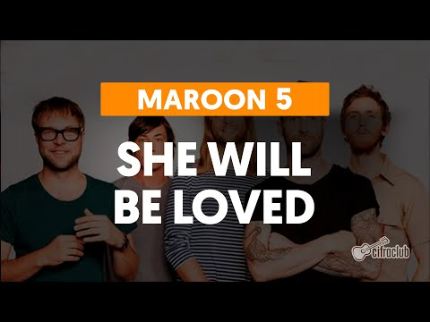 Maroon 5 - She Will Be Loved (aula de violão simplificada)