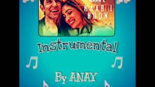 Kaabil Hoon - Instrumental - KAABIL (2017)