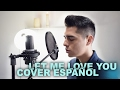 Download Let Me Love You - Cover en Español - DJ Snake ft. Justin Bieber | Sergio Vargott MP3 song and Music Video