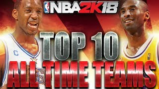 Nba 2k18 top 10 classic teams