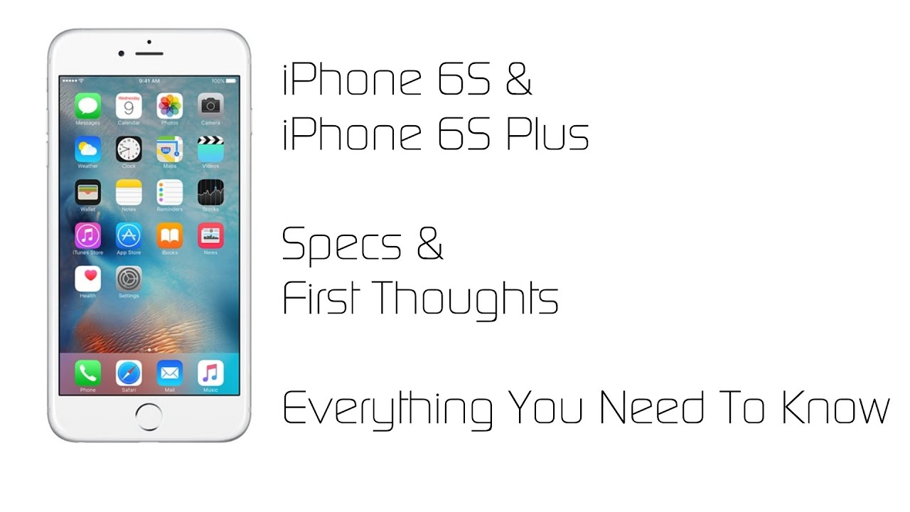 iphone 6s specs iphone 6s amp iphone 6s plus specs amp thoughts 11505