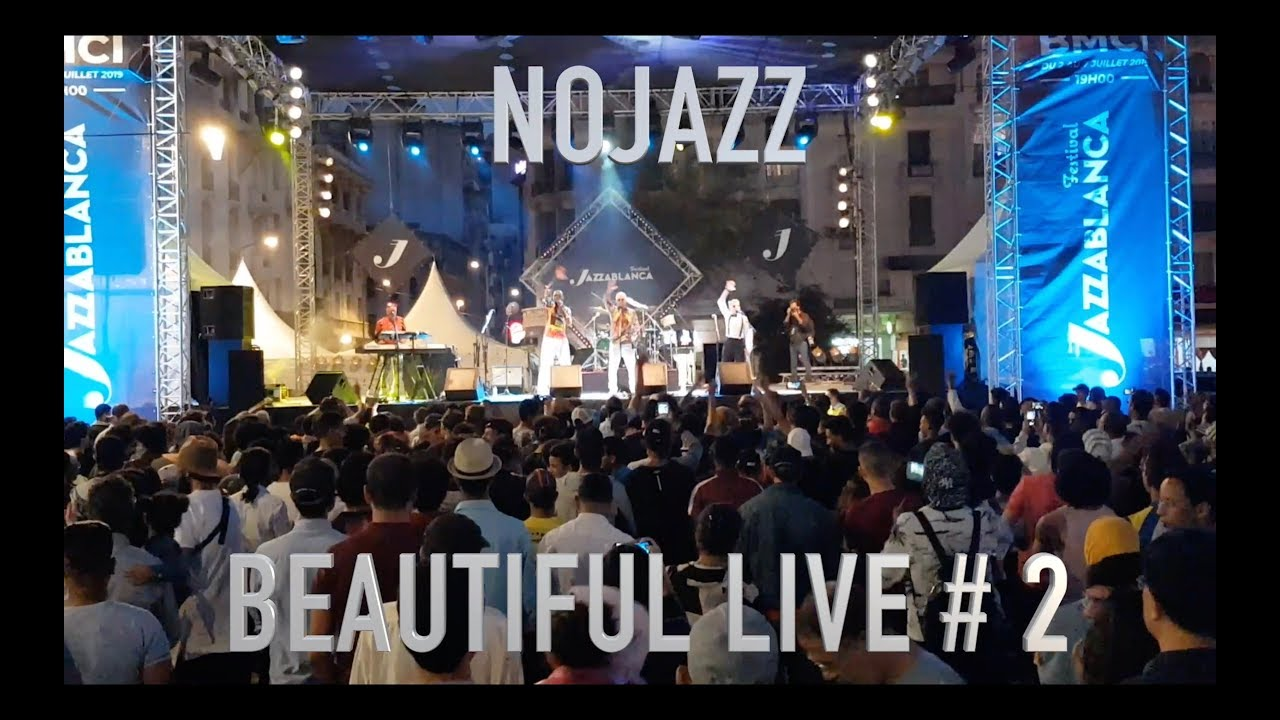 NOJAZZ | BEAUTIFUL LIVE #2 | 2019