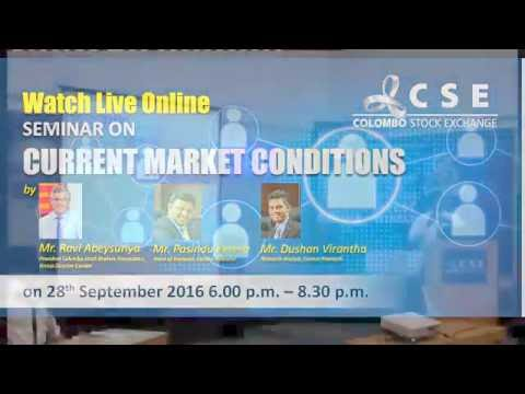 CSE Live Stream - Seminar on Current Market Conditions