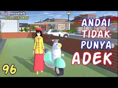Sakura Drama Andai Aku Tidak Punya Adek Part 96   Drama Sakura School Simulator Indonesia   SSS