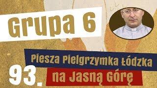 6. grupa Pieszej Pielgrzymki Łódzkiej - prezentuje ks. Marcin Majsik