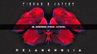 Download 15. XXXXXXX // PIEZAS & JAYDER - MELANCHOLIA MP3 song and Music Video