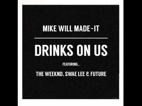 The Weeknd - Drinks On Us (feat. Swae Lee & Future) [Remix] + Lyrics