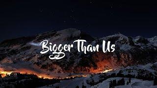 Michael Rice - Bigger Than Us (Lyrics Video)