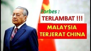 TERLAMBAT !!! MALAYSIA TERJERAT CHINA, GINANA DENGAN INDONEISA ?