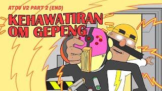 KEHAWATIRAN OM GEPENG! (ATDV END) - DALANG PELO