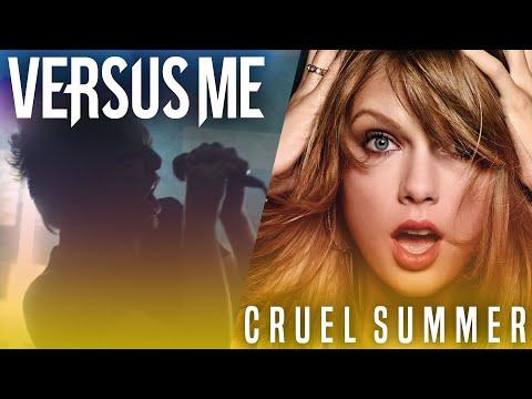 Taylor Swift - Cruel Summer (Cover by Versus Me) indir