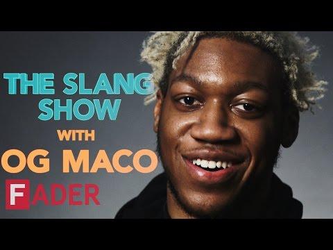 """""""Dub"""" - OG Maco - The Slang Show Episode 1"""
