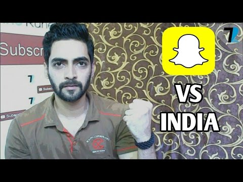 Snapchat vs The Power Of Hindustaan!!!