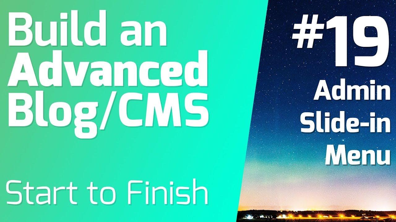 Mobile Friendly Slide-in Off Canvas Menu (episode 19) - Build an Advanced  Blog/CMS