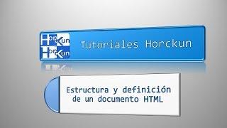Estructura y definición de un documento HTML