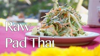 How To Make Raw Pad Thai