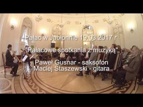 Paweł Gusnar - saksofon, Maciej Staszewski - gitara, Pałac w Jabłonnie 19 marca 2017 r
