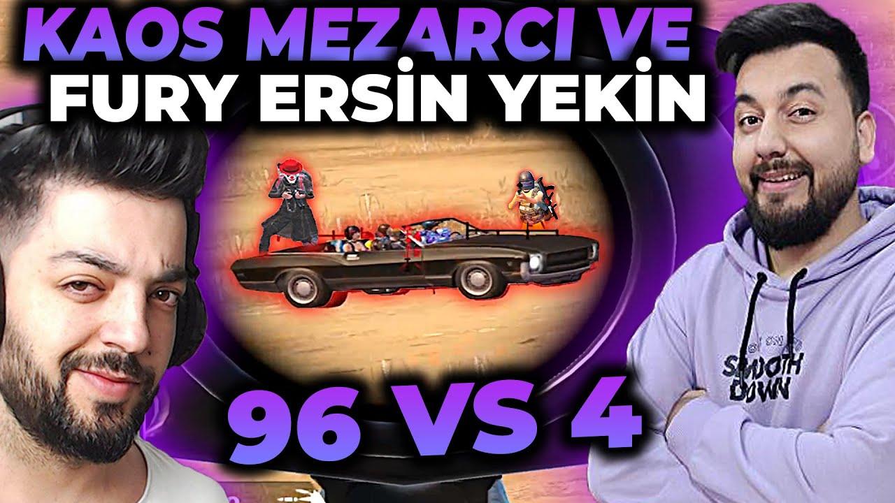 KAOS MEZARCI & FURY ERSİN YEKİN  96 VS 4 / PUBG MOBILE