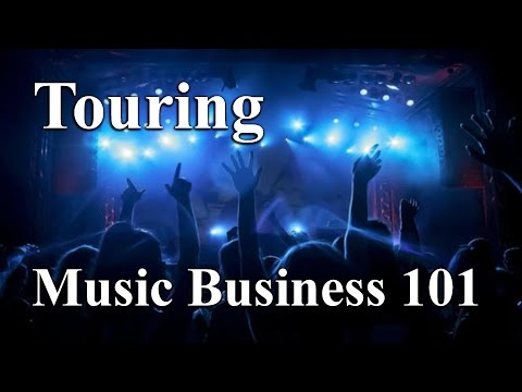 Touring strategies | Music business 101