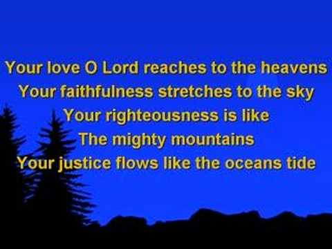 Your Love Oh Lord (worship video w/ lyrics)
