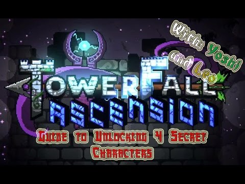 Towerfall Ascension Unlocking 4 Secret Characters