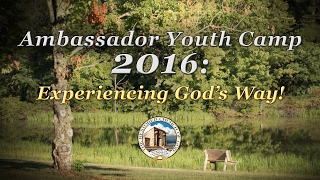 Ambassador Youth Camp 2016: Experiencing God's Way!
