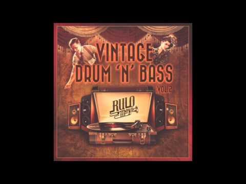 Rulo Smoka - Vintage Drum&Bass Mix -- VOL 2 --