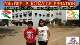 REPUBLIC DAY (26th JAN 2019 ) CELEBRATION AT ST. ANN'S HIGH SCHOOL,  BHADRACHLALAM