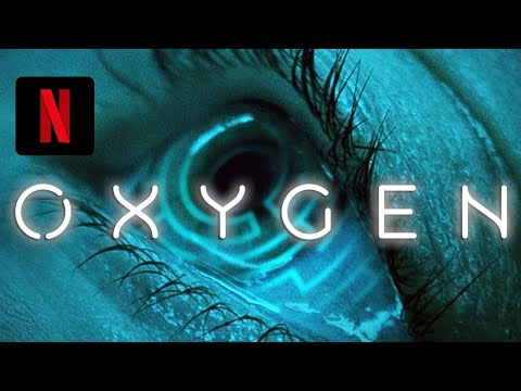 🔴 OXÍGENO (2021) Tráiler español subtitulado - 12 mayo 2021 (Netflix)