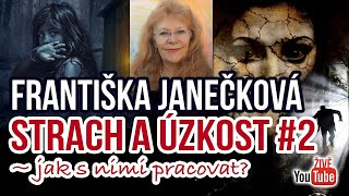 ŽIVĚ: Františka Janečková - Strach a úzkost #2 jak na ně?