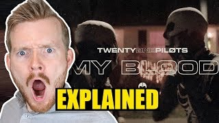 """My Blood"" Music Video by Twenty One Pilots Explained! [Re-Upload] Video"