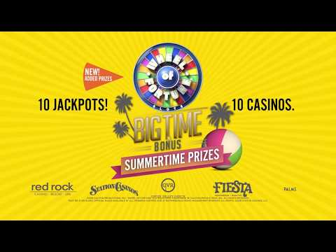 Station Casinos Big Time Bonus Summertime Prizes