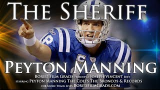 Peyton Manning - The Sheriff