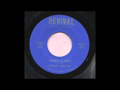 SHIRLEY ANN LEE - THERE'S A LIGHT - REVIVAL