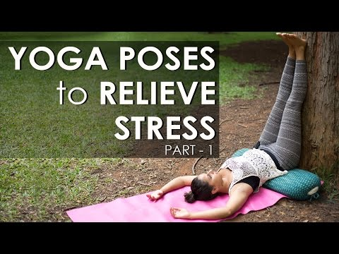 Relieve Stress With Yoga Poses