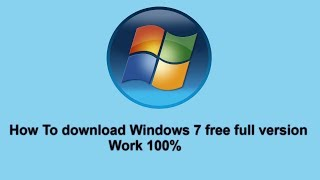 How To download Windows 7 ultimate SP1 64-32 bit free full version