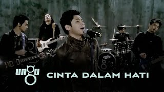 UNGU - Cinta Dalam Hati | Official Music Video with Lyric
