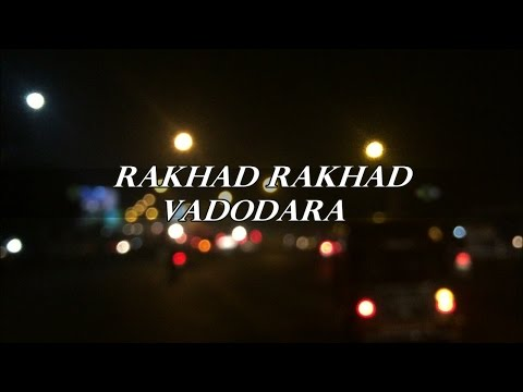 Rakhad Rakhad Vadodara - Bey Yaar