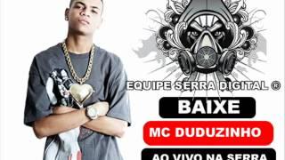 MC DUDUZINHO - MEDLEY MONSTRO ( AO VIVO NA SERRA - BH )