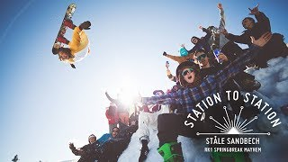 Ståle Sandbech - RK1 Spring break Mayhem | Station To Station - Episode 4