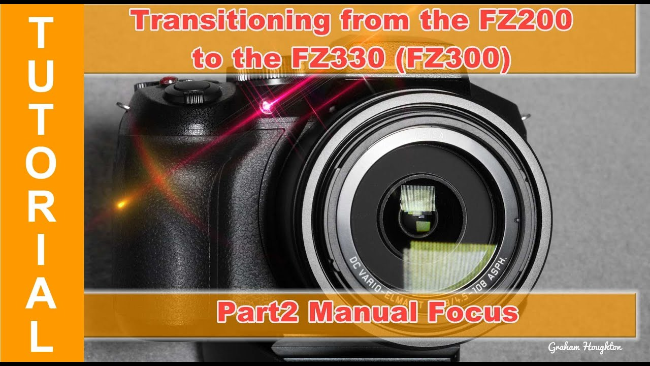 transitioning from the panasonic fz200 to the fz330 300 part 2 rh youtube com Panasonic FZ200 Photo Samples panasonic lumix dmc fz200 manual focus