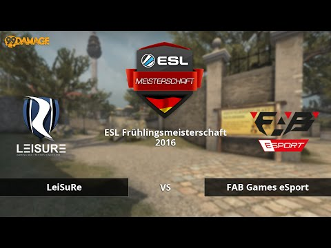 LeiSuRe vs. FAB Games - Halbfinale, ESL Meisterschaft 2016