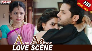A Aa Scenes || Nithiin Samantha Love Scene | Nithiin, Samantha | A Aa (Hindi Dubbed Movie)