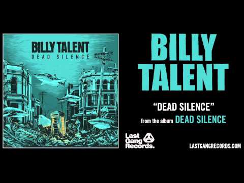 Billy Talent Dead Silence Billy Talent Dead Silence