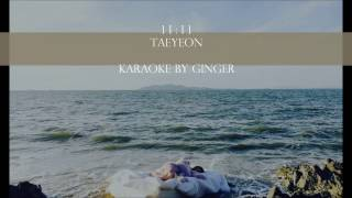 11:11 - TAEYEON (태연) GIRLS' GENERATION [Karaoke Thai Sub with Instrumental]