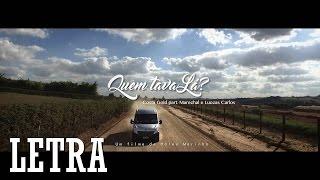 "Costa Gold - ""Quem Tava Lá?"" (Letra & Download) Feat. Marechal e Luccas Carlos"