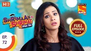 Shrimaan Shrimati Phir Se - Ep 72 - Full Episode - 20th June, 2018