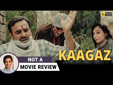 Kaagaz | Not A Movie Review by Sucharita Tyagi | Pankaj Tripathi | Film Companion