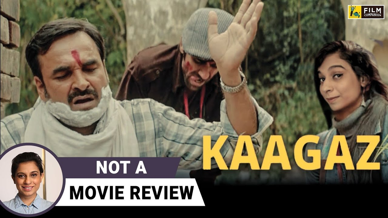 Download Kaagaz | Not A Movie Review by Sucharita Tyagi | Pankaj Tripathi | Film Companion