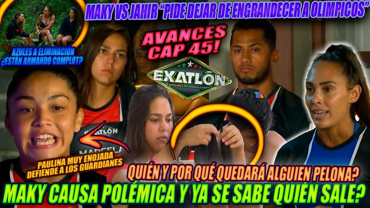 Avances 45 EXATLON MX  MAKY ENCIENDE POLEMICA HACE MENOS A ATLETAS ROJOS Y LA SIGUIENTE ELIMINADA ES